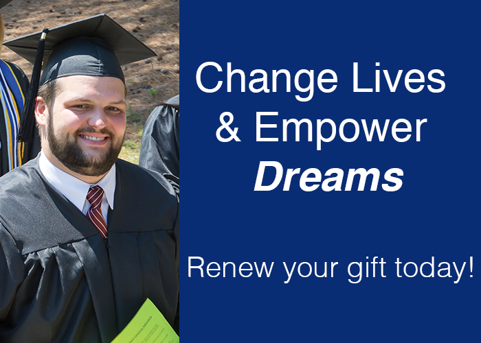 Change lives and empower dreams. Renew your gift today!