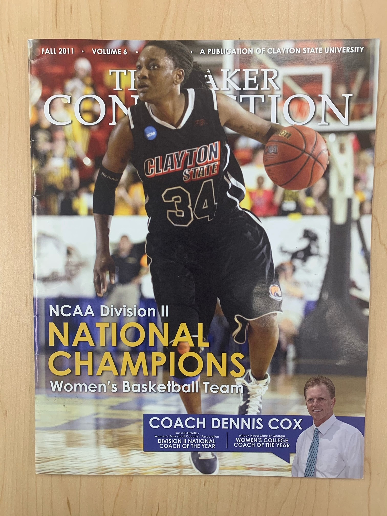 Fall 2011 Laker Connection: Featuring CSU Women's Basketball Team as the NCAA II National Champions.